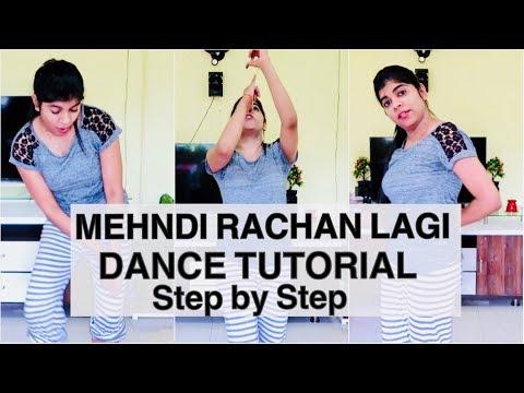 Learn Dance Basic Step by Step | Mehndi Rachan Lagi Dance Tutorial in Hindi.