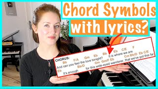 How to interpret and understand chord symbols with lyrics on the Piano