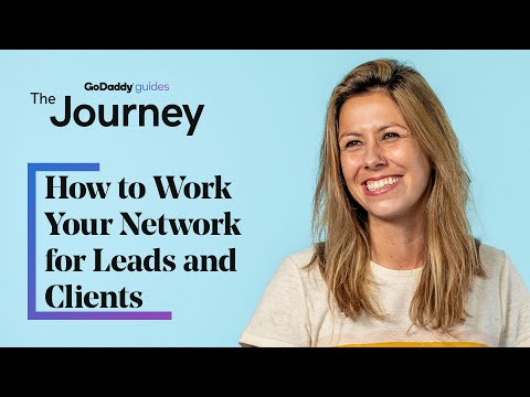 How to Work Your Network for Leads and Clients