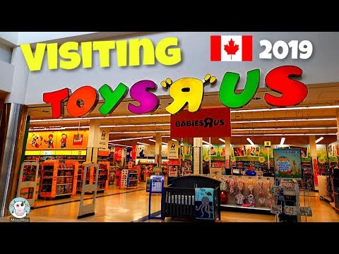 Toys R Us Outing Store Tour 2019 Open In Canada