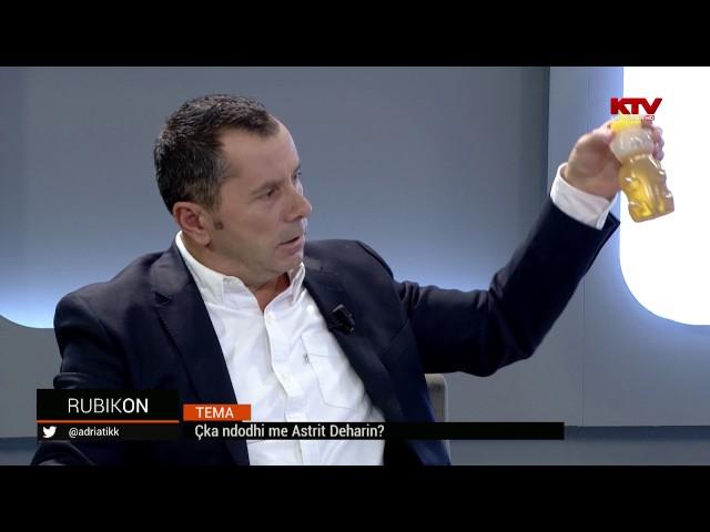 Rubikon - Çka ndodhi me Astrit Deharin? 09.11.2016