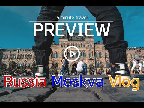 Russia travel vlog  [a minute travel]