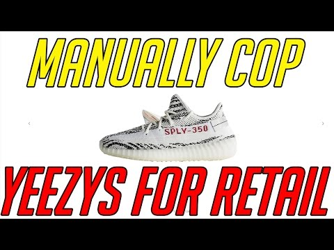 How To Manually Cop Yeezys on Yeezy Supply and Adidas