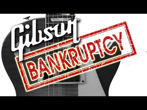 Gibson Bankrupt! (Chapter 11 filing) Mp3