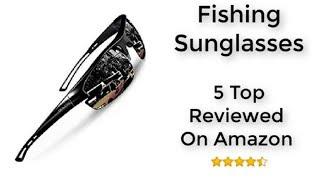 П'ятірку За Рейтингом Рибальські Окуляри На Amazon Подарунки Для Рибалок