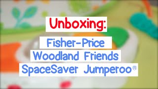 Unboxing: Fisher-price Woodland Friends Spacesaver Jumperoo