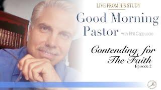 GMP Episode 2: Contending for the Faith - with Philip Cappuccio