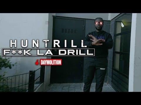Youtube: Huntrill – F**k La Drill I Daymolition