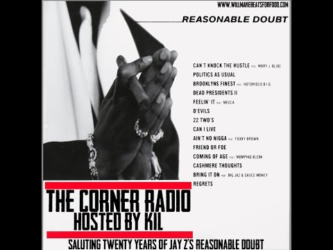 The Corner Radio Hosted by Kil: Saluting 20 Years of Jay Z's Reasonable Doubt