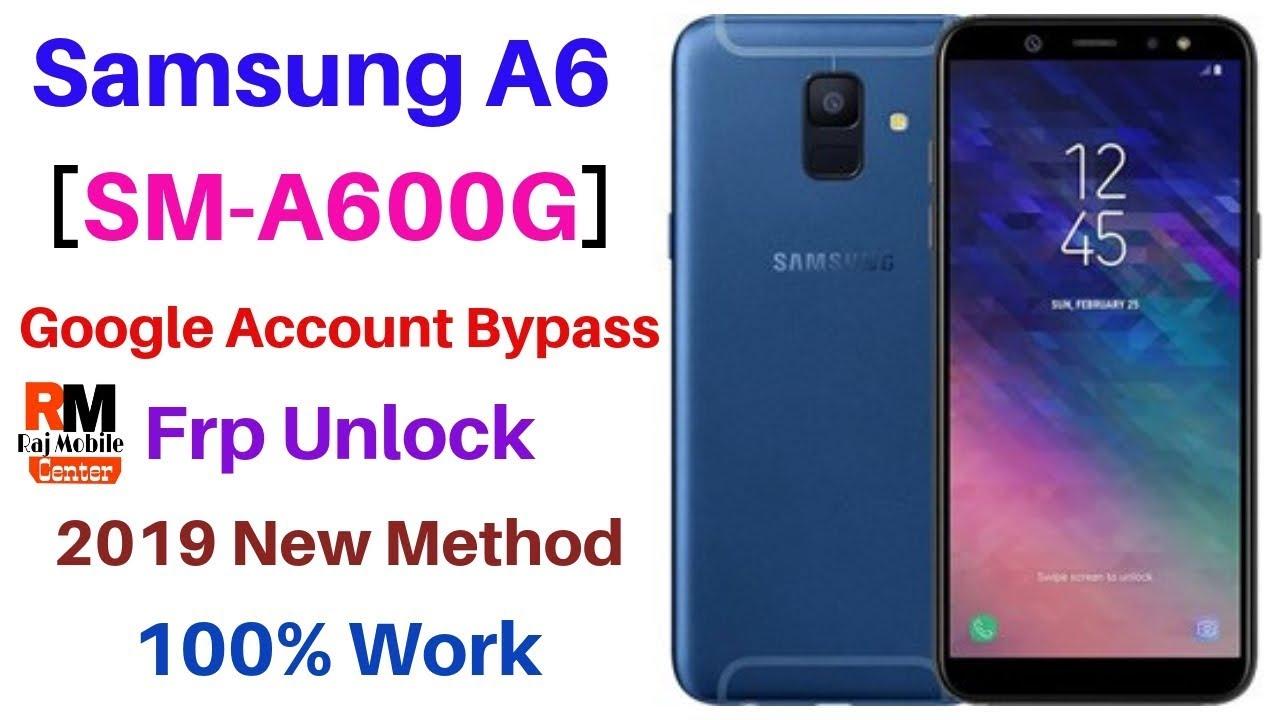 Samsung A6 [SM-A600G] Frp,Google Account Bypass New Trick 2019