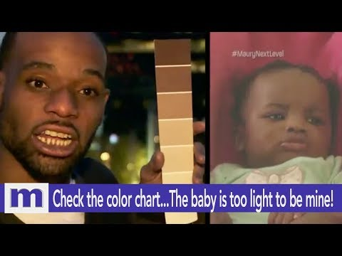 Check the color chart..The baby is too light to be mine! | The Maury Show