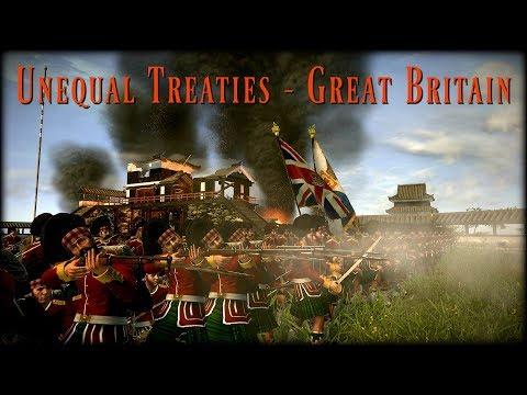 Unequal Treaties - Great Britain - Part 2