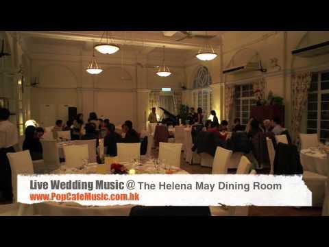Hong Kong Wedding Live Band (PopCafe Music) The Helena May Dining Room    YouTube