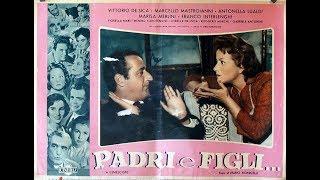 Padri e figli (Fathers and Sons) - 1957 - Marcello Mastroianni & Vittorio De Sica