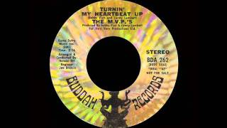 The M.V.P.'s - Turnin' My Heartbeat Up
