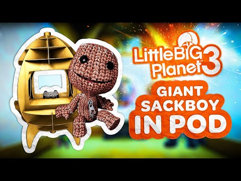 LittleBigPlanet 3 Giant Sackboy In Pod Glitch!