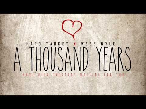 Hard Target - A Thousand Years ft. Wess Nyle (Chr