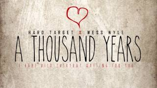 Download Hard Target - A Thousand Years ft. Wess Nyle (Chr MP3 song and Music Video