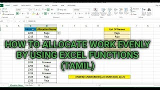 PART 69 - HΟW TO ALLOCATE WORK EVENLY BY USING EXCEL FUNCTIONS (TAMIL) | Kallanai YT