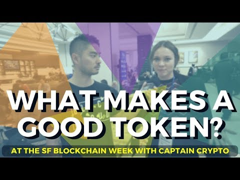 What Makes a Good Token? San Francisco Blockchain Week