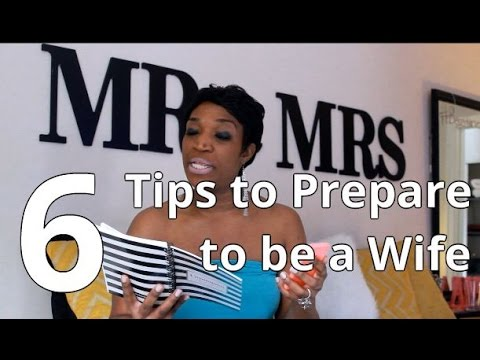 6 Tips to Prepare to be a Wife