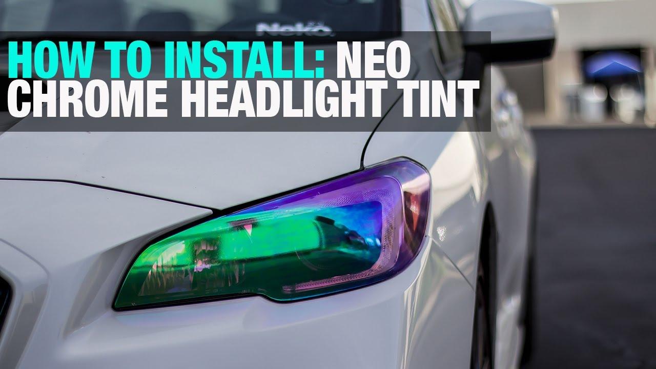 How To Install Neo Chrome Headlight Tint Film 2015