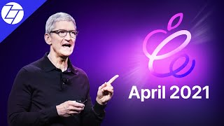 Apple April 2021 Event - 6 Things to Expect!