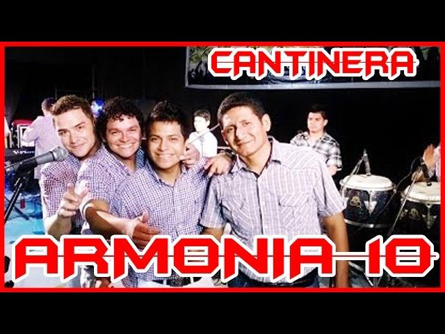 CANTINERA - Armonia 10
