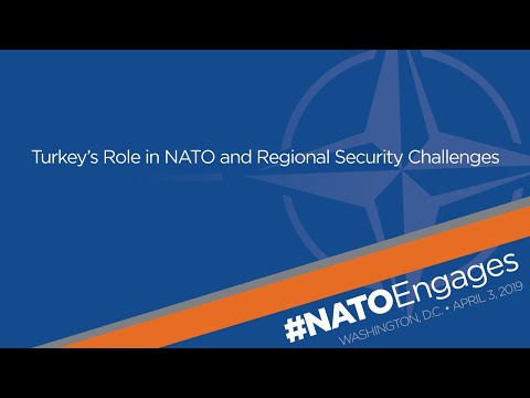 NATO Engages: Turkey's Role in NATO and Regional Security Challenges
