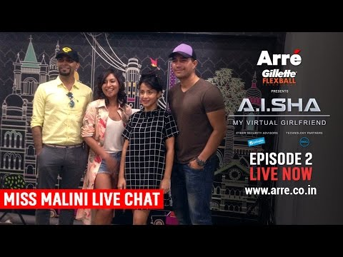 A.I.SHA My Virtual Girlfriend | Miss Malini Live Chat | An Arre Original Web Series