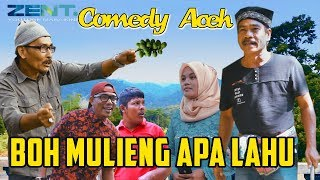 FILM COMEDY ACEH - BOH MULIENG APA LAHU - Official HD Video Quality 2019.