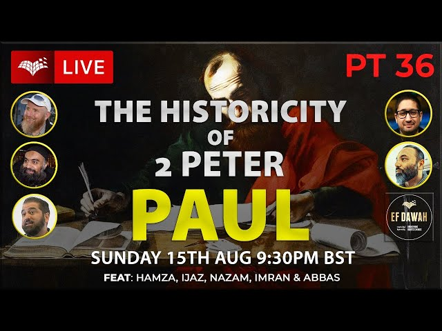 Testing the Historicity of 2 Peter   Paul   Pt 36