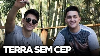 Baixar Terra Sem CEP - Jorge e Mateus (Cover Tulio e Gabriel)