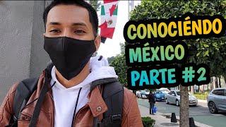 Caminándo por las calles de México y Visitando monuméntos y lugáres históricos - Viaje parte #2