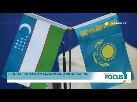 Business ties between Kazakhstan and Uzbekistan