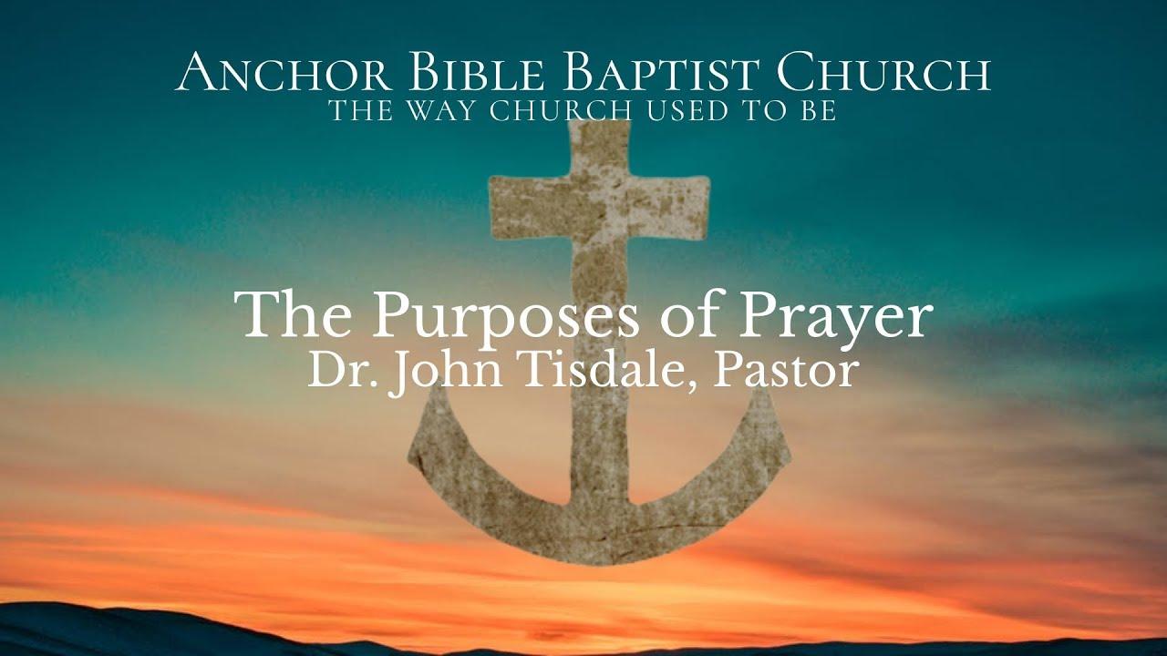 The Purposes of Prayer