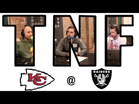 TNF Preview - Chiefs @ Raiders