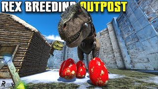 REX BREEDING OUTPOST | JURASSIC ARK | ARK SURVIVAL EVOLVED [EP69]