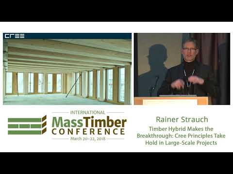 Timber Hybrid Makes the Breakthrough Cree Principles Take Hold in Large Scale Projects