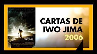 CARTAS DE IWO JIMA (2006) - SESSÃO #074 - MEU TIO OSCAR