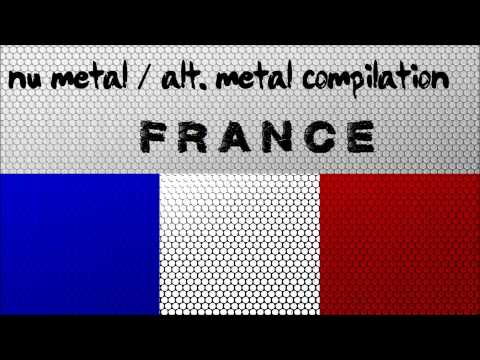 Nu Metal / Alternative Metal Compilation - France (Vol. 1)