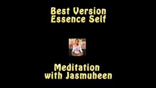 Best Version Essence Self Meditation - Jasmuheen - studio quality audio