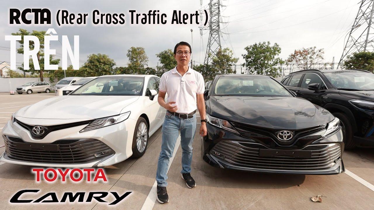 Camry 2020 | Tầm quan trọng của Cảnh Báo Va Chạm Cắt Ngang khi lùi RCTA | Thái Lớn Toyota