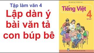 Lập dàn ý bài văn tả con búp bê - Tập làm văn 4 - Tuần 15 - Tiếng Việt 4 trang 153