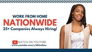 Work from Home Nationwide : 25+ Jobs Almost Always Hiring!