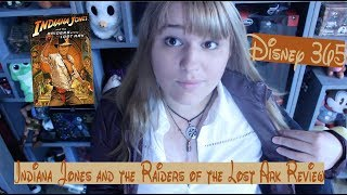 INDIANA JONES AND THE RAIDERS OF THE LOST ARK || A Disney 365 Review