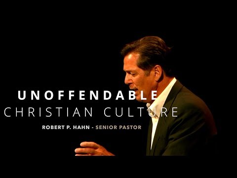 Unoffendable | Christian Culture - Chesapeake Church
