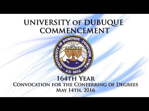 University of Dubuque - 2016 Commencement