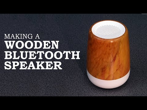 Making a Wooden Bluetooth Speaker