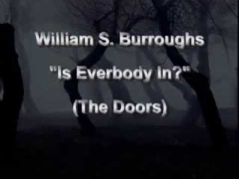 William S  Burroughs   Is Everybody In